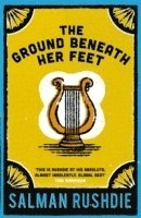 The Ground Beneath Her Feet (h�ftad)