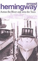 Across the River and into the Trees (h�ftad)