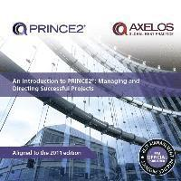 An Introduction to PRINCE2: Managing and Directing Successful Projects (h�ftad)
