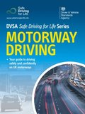 Motorway Driving - DVSA Safe Driving for Life Series (epub)