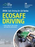 Ecosafe Driving - DVSA Safe Driving for Life Series (epub)