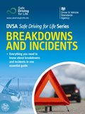 Breakdowns and Incidents - DVSA Safe Driving for Life Series (epub)