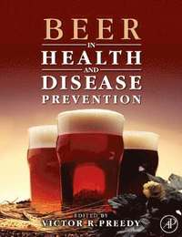 Beer in Health and Disease Prevention (inbunden)
