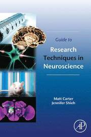 Guide to Research Techniques in Neuroscience (h�ftad)