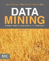 Data Mining: Practical Machine Learning Tools and Techniques, 3rd Edition (h�ftad)