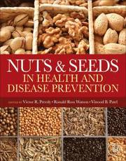Nuts and Seeds in Health and Disease Prevention (inbunden)