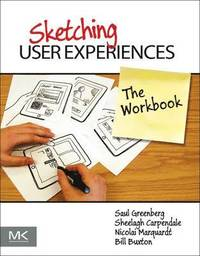 Sketching User Experiences: The Workbook (h�ftad)