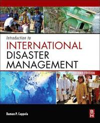 Introduction to International Disaster Management, 2nd Edition (inbunden)