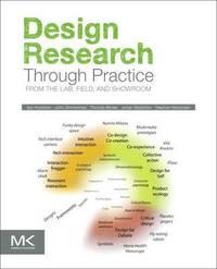 Design Research Through Practice (h�ftad)