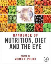 Handbook of Nutrition, Diet and the Eye (inbunden)