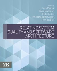 Relating System Quality and Software Architecture (h�ftad)