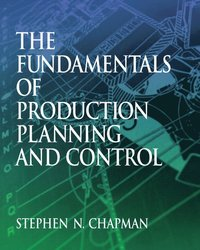 Fundamentals of Production Planning and Control (e-bok)