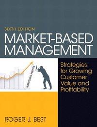 Market-Based Management (h�ftad)