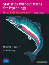 Statistics Without Maths for Psychology (h�ftad)