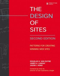 The Design of Sites: Patterns for Creating Winning Web Sites 2nd edition