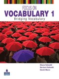 Focus on Vocabulary 1: Bridging Vocabulary