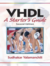Introductory vhdl from simulation to synthesis by sudhakar yalamanchili