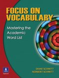 Focus on Vocabulary: Mastering the Academic Word List