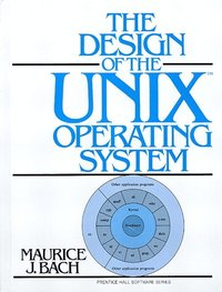 Design of the UNIX Operating System (inbunden)