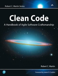 Clean Code: A Handbook Of Agile Software Craftsmanship (h�ftad)