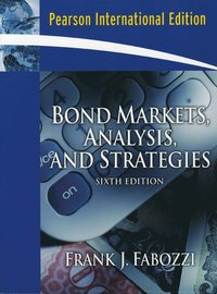 Bond Markets, Analysis and Strategies (h�ftad)
