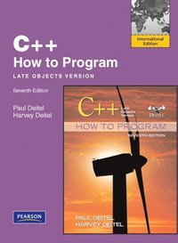 C++ How to Program: Late Objects Version International Version 7th Edition