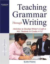 Teaching Grammar Through Writing (inbunden)