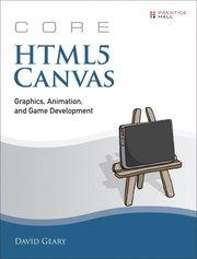 Core HTML5 Canvas: Graphics, Animation, and Game Development (häftad)