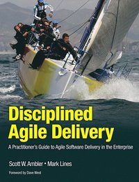 Disciplined Agile Delivery: A Practitioner's Guide to Agile Software Delivery in the Enterprise (inbunden)
