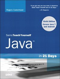 Sams Teach Yourself Java in 21 Days (Covering Java 7 and Android) (e-bok)