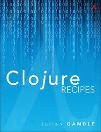 Clojure Recipes (e-bok)