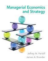 Managerial Economics and Strategy Plus New Myeconlab with Pearson Etext -- Access Card Package (h�ftad)
