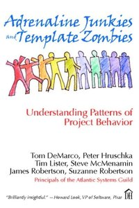 Adrenaline Junkies and Template Zombies (e-bok)