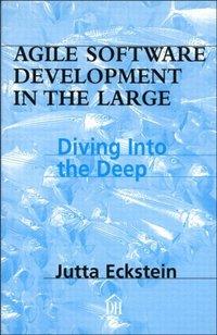 Agile Software Development in the Large (e-bok)