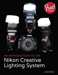 Introduction to the Nikon Creative Lighting System (e-bok)