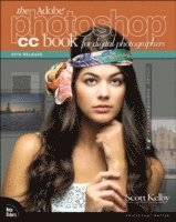 The Adobe Photoshop CC Book for Digital Photographers (2014 release) (h�ftad)