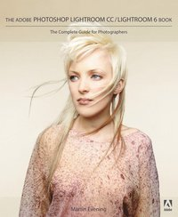 The Adobe Photoshop Lightroom CC / Lightroom 6 Book