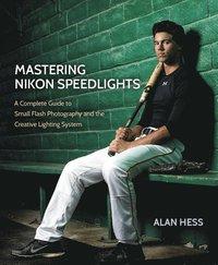 Mastering Nikon Speedlights (e-bok)