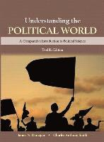 Understanding the Political World Plus New Mypoliscilab for Comparative Politics -- Access Card Package