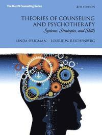Theories of Counseling and Psychotherapy: Systems, Strategies, and Skills Mycounselinglab Without Pearson Etext -- Access Card Package (e-bok)