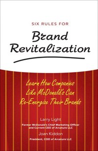 Six Rules for Brand Revitalization (inbunden)