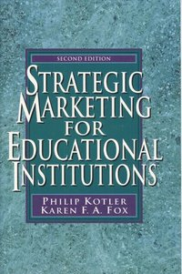 Strategic Marketing for Educational Institutions (h�ftad)