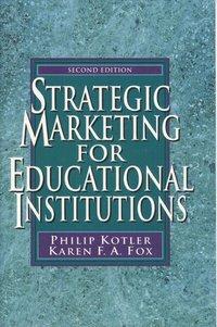 Strategic Marketing for Educational Institutions (inbunden)
