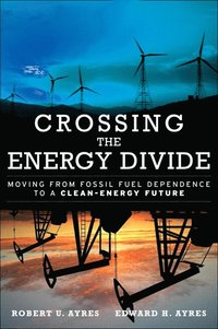 Crossing the Energy Divide (inbunden)