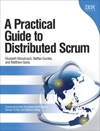 A Practical Guide to Distributed Scrum (h�ftad)