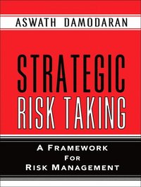 Strategic Risk Taking (inbunden)