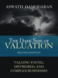 The Dark Side of Valuation (inbunden)