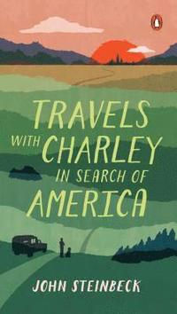 Travels with Charley: In Search of America (h�ftad)