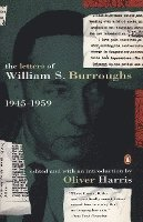 The Letters of William S. Burroughs: Volume I: 1945-1959 (h�ftad)