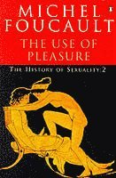 The History of Sexuality: v. 2 The use of Pleasure (h�ftad)